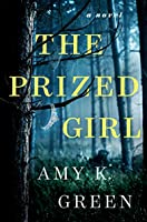 The Prized Girl: A Novel