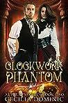 Clockwork Phantom (Aether Psychics, #2)