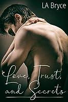 Love, Trust, and Secrets