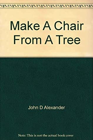 Make a Chair from a Tree: An Introduction to Working Green Wood