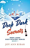 Deep Dark Secrets (Deep Lakes Cozy Mystery)