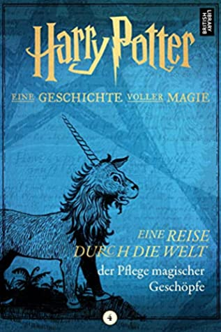 Harry Potter A Journey Through Care Of Magical Creatures By Pottermore Publishing