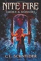 Smoke & Mirrors (Nite Fire #3)