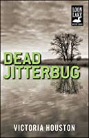 Dead Jitterbug (A Loon Lake Mystery Book 6)