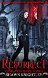 Resurrect (Lycan Academy of Shapeshifting: Operation Shift, #1)