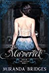 The Maverick (Den Of The Fallen, #1)