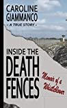 Inside the Death Fences: Memoir of a Whistleblower