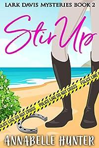 Stir Up (Lark Davis Mysteries #2)