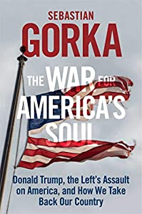 The War for America's Soul