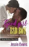 Good Girl vs. Bad Boy