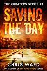 Saving the Day (The Curators Series Book 1)
