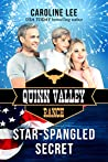 Star-Spangled Secret (Quinn Valley Ranch, #20)