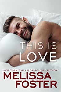 This Is Love (Harmony Pointe, #2)