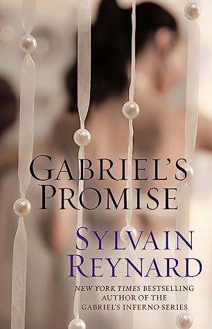 Gabriel's Promise (Gabriel's Inferno, #4)
