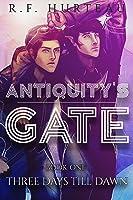 Three Days Till Dawn (Antiquity's Gate, #1)