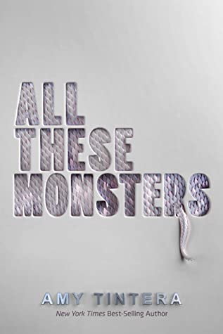 All These Monsters (Monsters, #1)