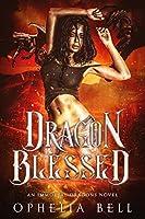 Dragon Blessed: An Immortal Dragons Novel