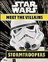 Star Wars Meet the Villains Stormtroopers