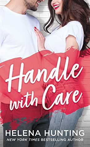 Handle With Care (Shacking Up, #5)