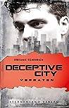 Verraten (Deceptive City, #2)