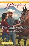 The Cowboy's Faith (Three Sisters Ranch, #2)