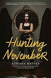 Hunting November (Killing November, #2)