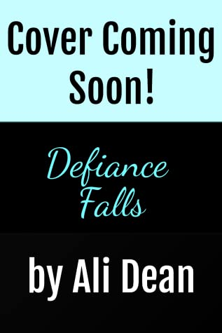 Defiance Falls (Defiance Falls #1)