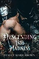 Descending Into Madness (Winterland Tale #1)