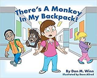 There's a Monkey in My BackPack! by Don M Winn