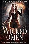Wicked Omen (The Royals: Warlock Court, #1)