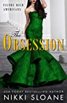 The Obsession (Filthy Rich Americans, #2)