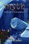 Myth (The Lorn Prophecy, #4)