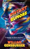 Distant Rumors: 16 Stories of Life and Death