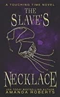 The Slave's Necklace