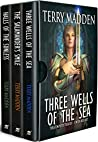 Three Wells of the Sea - The Complete Trilogy (3 Book Box Set): Three Wells of the Sea, The Salamander's Smile, and Halls of the Sunless