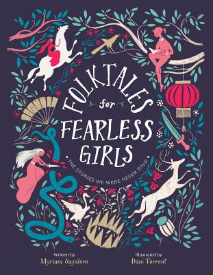 https://www.goodreads.com/book/show/46183710-folktales-for-fearless-girls
