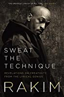 Sweat the Technique: How to Write Lyrics, Songs, and Other Stories