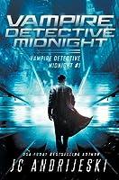 Vampire Detective Midnight (Vampire Detective Midnight, #1)