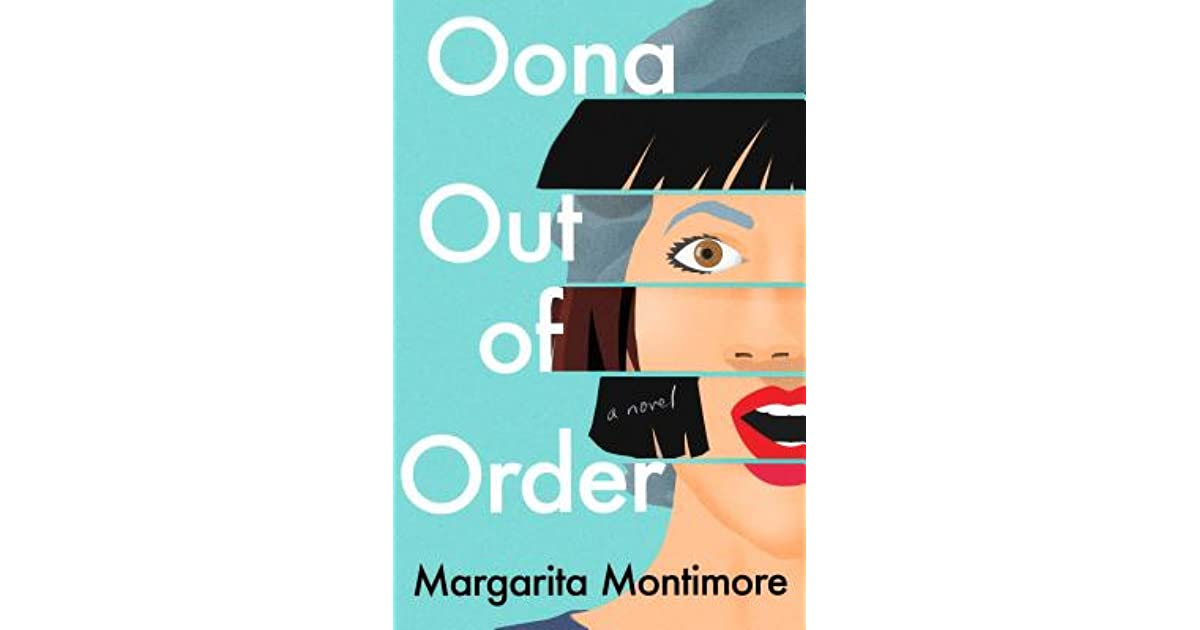 Collection of Oona out of order No Survey