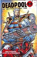 Cable & Deadpool : Le culte de la personnalité