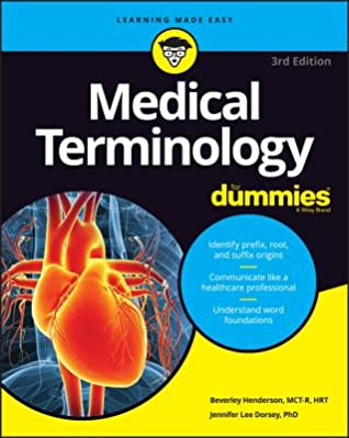 Medical Terminology for Dummies by Beverley Henderson