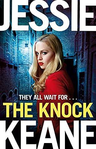 The Knock: An explosive gangland thriller from the top ten bestseller Jessie Keane