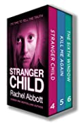 Stranger Child / Kill Me Again / The Sixth Window