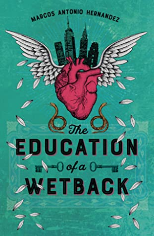 The Education of a Wetback