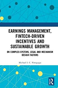 Earnings Management, Incentives and Intangibles: Psychological, Legal and Social Factors in Creative Accounting