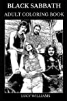 Black Sabbath Adult Coloring Book: Legendary Fathers of Hard Rock and Dark Metal, Iconic Tony Iommi and Ozzy Osbourne and Occult Magic Inspired Adult Coloring Book