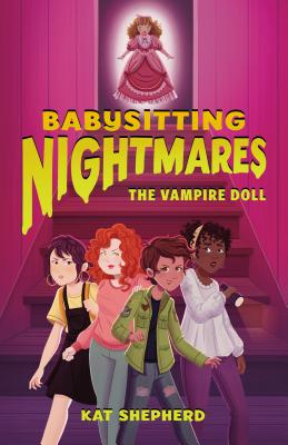 Babysitting Nightmares: The Vampire Doll (Babysitting Nightmares #4)