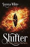Shifter (Valiant Book 2)