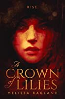 A Crown of Lilies