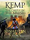 Kemp: The Castle in the Marsh (Arrows of Albion Book 3)